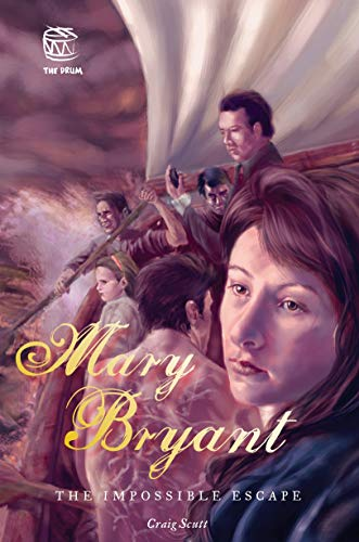 9781921167614: Mary Bryant. The Impossible Escape.