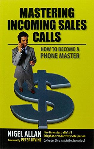 Mastering Incoming Sales Calls (Paperback): Nigel Allan