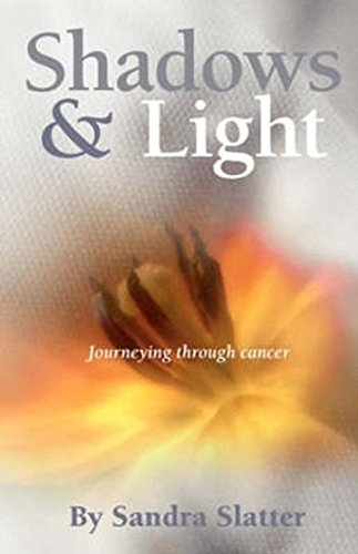 Shadows & Light: Journeying Through Cancer.