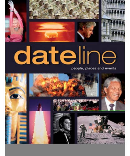 DATELINE: PEOPLE, PLACES AND EVENTS