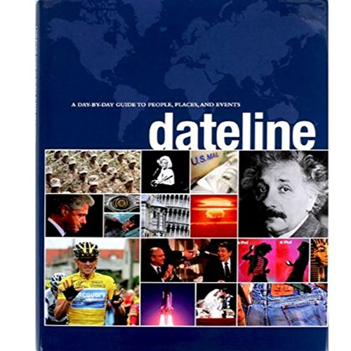 Dateline - A Day-by-day Guide to People,: Editor-Gordon Cheers