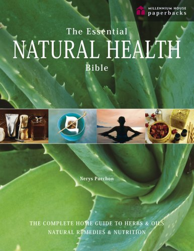 The Essential Natural Health Bible: The Complete: Purchon, Nerys