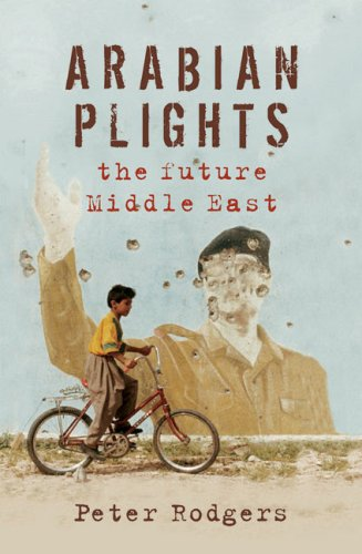 9781921215285: Arabian Plights: The Future Middle East