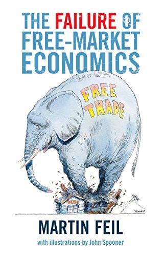 9781921215544: The Failure of Free-Market Economics