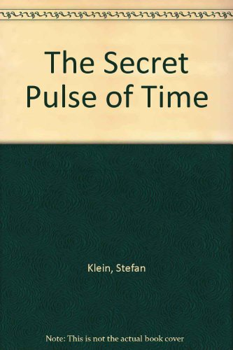 9781921215636: The Secret Pulse of Time