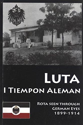 9781921220081: Luta: I Tiempon Aleman: Rota As Seen Through German Eyes, 1899-1914