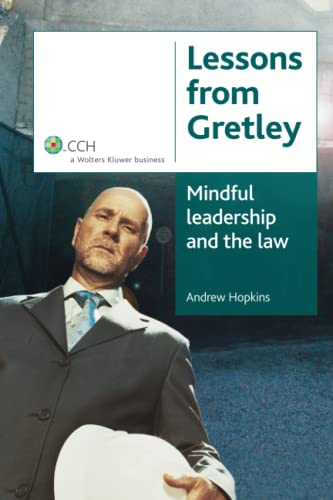 9781921223310: Lessons from Gretley: Mindful Leadership and the Law