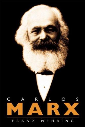 9781921235498: Carlos Marx: Historia de Su Vida