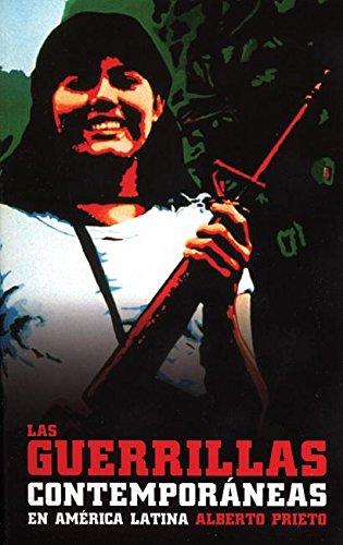9781921235542: Las Guerrillas Contemporáneas en América Latina (Spanish Edition)