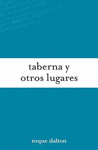 9781921235689: Taberna Y Otros Lugares (Coleccion Roque Dalton)