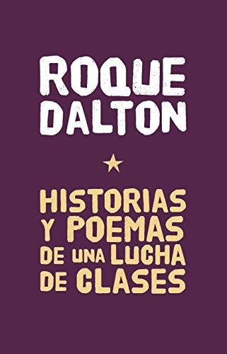 9781921235696: Historias y Poemas de una lucha de clases (Colección Roque Dalton) (Spanish Edition)