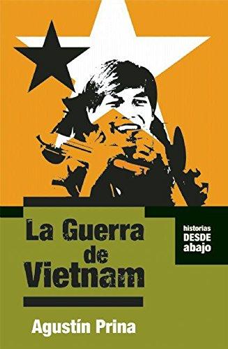 La Guerra de Vietnam (Historias Desde Abajo) (Spanish Edition): Agust?n Prina