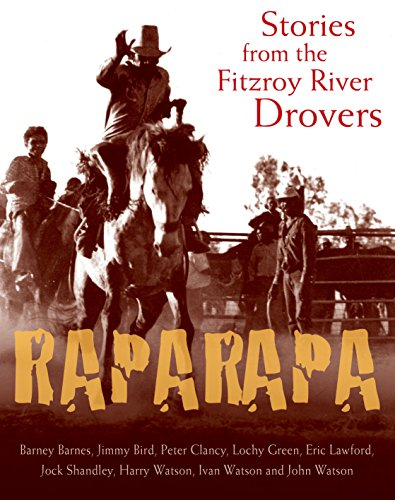 Raparapa - Stories from the Fitzroy River: Marshall, Paul –