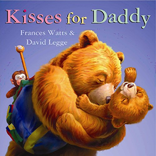 Kisses for Daddy: Frances Watts, David