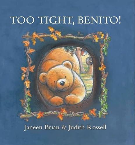 9781921272943: Too Tight, Benito!