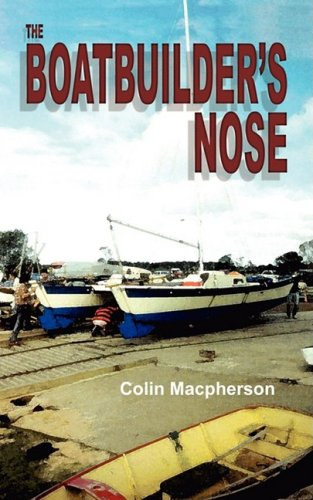 9781921274107: The Boatbuilder's Nose