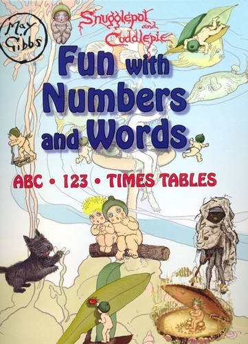 Snugglepot and Cuddlepie Fun with Numbers and: Gibbs, May (illustrator)