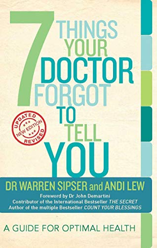 7 Things Your Doctor Forgot to Tell: Sipser, Dr Warren;