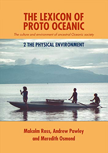 9781921313189: The Lexicon of Proto Oceanic: The culture and environment of ancestral Oceanic society