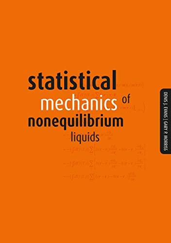 9781921313226: Statistical Mechanics of Nonequilibrium Liquids