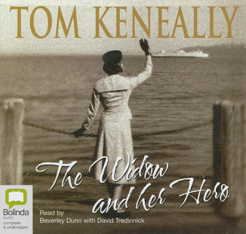 The Widow and Her Hero: Library Edition (9781921334498) by Keneally, Thomas
