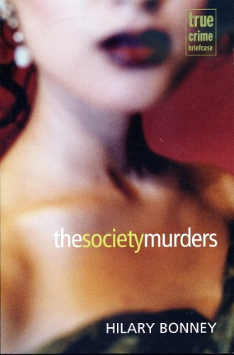 9781921344602: The Society Murders (True Crime Briefcase)