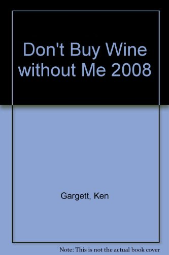 9781921351020: Don't Buy Wine Without Me 2008