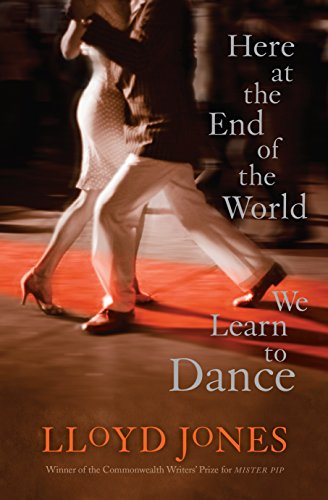 9781921351556: Here At The End Of The World We Learn To Dance