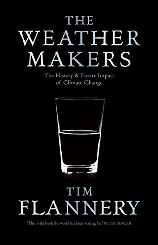 9781921351822: Weather Makers, The: The History And Future Impact Of Climate Change