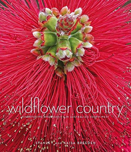 Wildflower Country: Discovering Biodiversity in Australia's South-West (1921361786) by Stanley Breeden; Kaisa Breeden