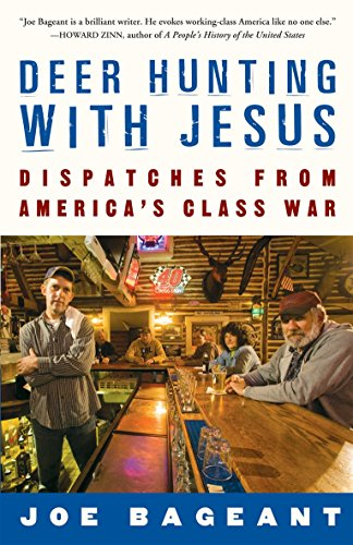 9781921372070: Deer Hunting With Jesus: Dispatches from America's Class War