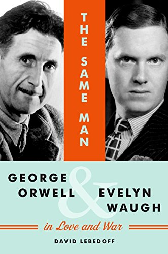 9781921372247: The Same Man: George Orwell and Evelyn Waugh in Love and War