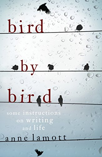 9781921372476: Bird by Bird: Some Instructions on Writing and Life