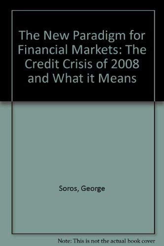 9781921372483: The New Paradigm for Financial Markets: The Credit Crisis of 2008 and What it Means