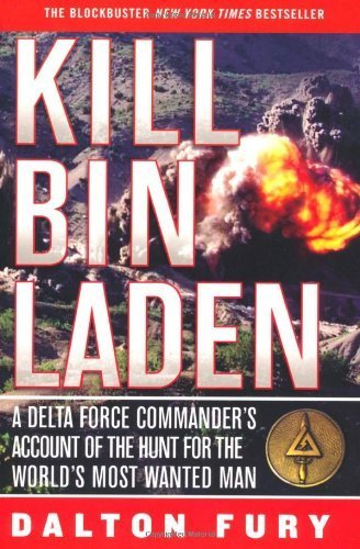 9781921372698: Kill Bin Laden - A Delta Force Commander's Account of the Hunt for the World's Most Wanted Man