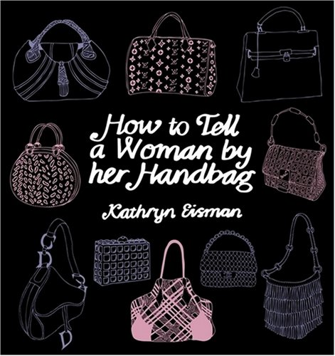 9781921382093: How to Tell a Woman by Her Handbag