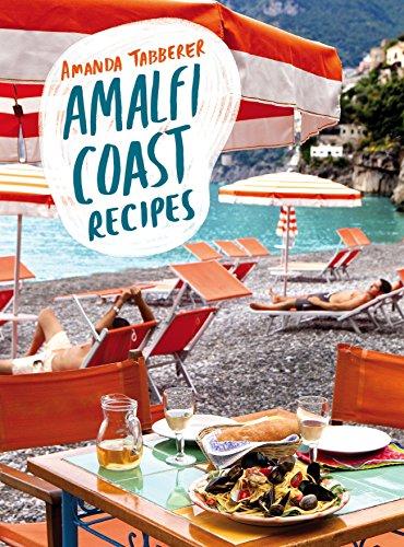Amalfi Coast Recipes: Amanda Tabberer