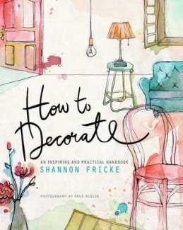 9781921382901: How to Decorate
