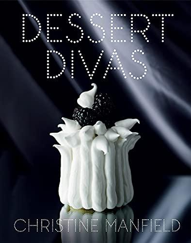 Dessert Divas (Hardback): Christine Manfield