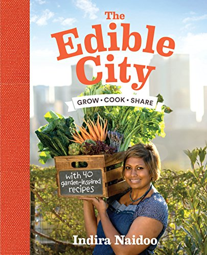 9781921383816: The Edible City: Grow Cook Share