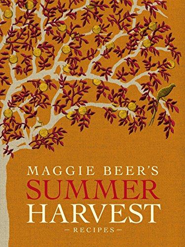 Maggie Beer's Summer Harvest Recipes: Beer, Maggie