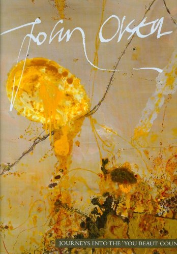 9781921394058: John Olsen: Journeys into the 'You Beaut Country'
