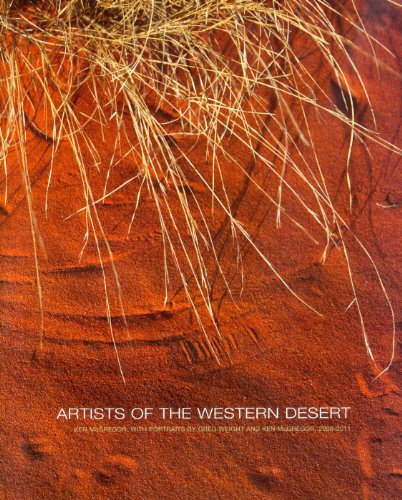 Artists of the Western Desert: Portraits 2006-11: Ken McGregor