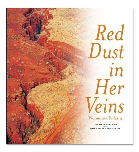 Red Dust in Her Veins: Holland-McNair, Lisa; Stone, Melva; Smyth, Erica