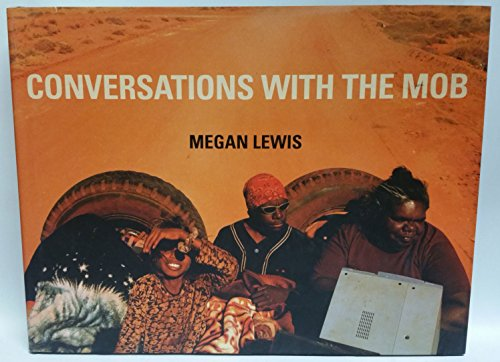 Conversations with the Mob: Lewis, Megan