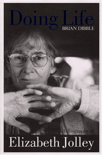 9781921401060: Doing Life: A Biography of Elizabeth Jolley