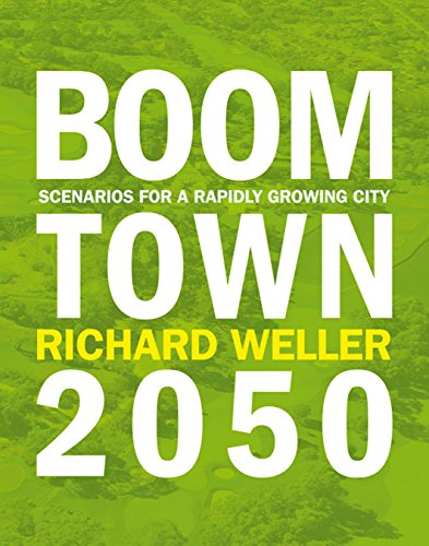 9781921401213: Boomtown 2050: Scenarios for a Rapidly Growing City