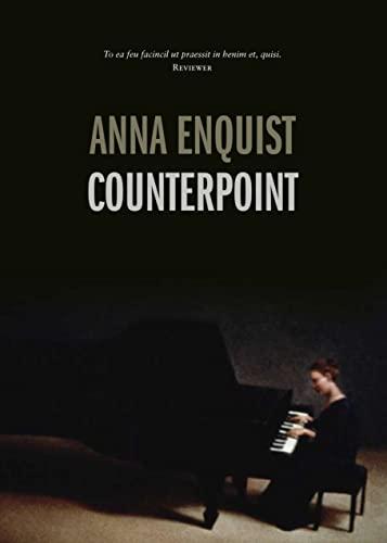 Counterpoint - Enquist, Anna
