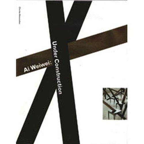 9781921410734: Ai Weiwei: Under Construction