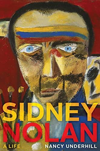 9781921410888: Sidney Nolan: A Life